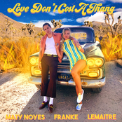 Love Don't Cost A Thang (feat. Franke & Lemaitre) - Single
