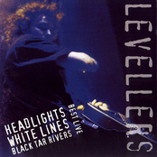 Best Live: Headlights, White Lines, Black Tar Rivers
