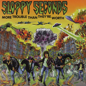 Sloppy Seconds: More Trouble Than They're Worth