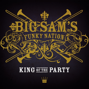 Big Sam's Funky Nation: King of the Party