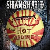 The Hot Sardines: Shanghai'd
