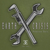Earth Crisis: 1991-2001 (Forever True)
