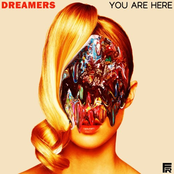 Dreamers: You Are Here