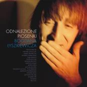 Odnalezione piosenki Bogdana Łyszkiewicza