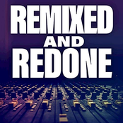Remixed And Redone