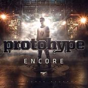 Protohype: Encore