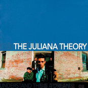 The Juliana Theory: Understand This Is A Dream