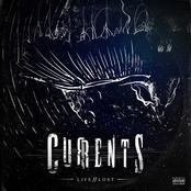 Currents: LIFE // LOST