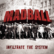 Madball: Infiltrate The System