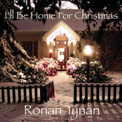 Ronan Tynan: I'll Be Home for Christmas