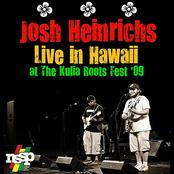 Josh Heinrichs: Live in Hawaii