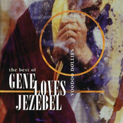 Gene Loves Jezebel: The Best Of Gene Loves Jezebel - Voodoo Dollies