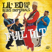 Lil Ed And The Blues Imperials: Full Tilt