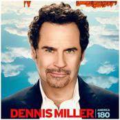 Dennis Miller: America 180˚