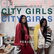City Girls: PERIOD