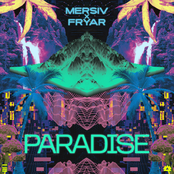 Mersiv: Paradise EP