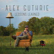 Alex Guthrie: Lessons Learned