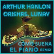 Arthur Hanlon: Como Suena el Piano (Remix)