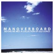 Man Overboard: Before We Met