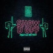 Lud Foe: Show U Off