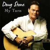 Doug Stone: My Turn
