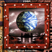 D'Drum: Village Beside Time