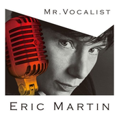 Eric Martin: Mr.Vocalist