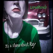 Lemonheads: It's a Shame About Ray