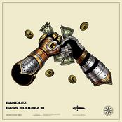 Bandlez: Bass Buddiez EP