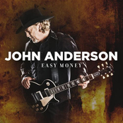 John Anderson: Easy Money
