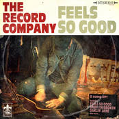 The Record Company: Feels so Good