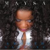 Maysa: Smooth Sailing