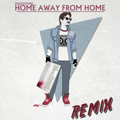 Home Away From Home Remixes