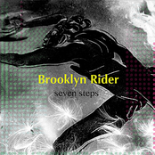 Brooklyn Rider: Seven Steps