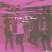 Losing My Mind (Acoustic)