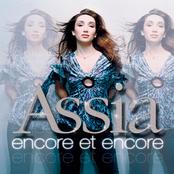 Assia: Encore Et Encore