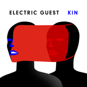 Electric Guest: KIN