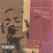 Trevor Hall: Trevor Hall Live