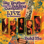 Big Brother and The Holding Company: Hold Me: Live In Germany