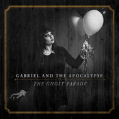 Gabriel and The Apocalypse: The Ghost Parade