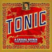 Tonic: A Casual Affair - The Best Of Tonic