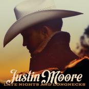Justin Moore: Late Nights And Longnecks