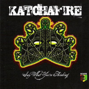 Katchafire: Say What You're Thinking