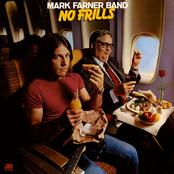 Mark Farner: No Frills