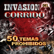 Invasion Del Corrido: 50 Temas Prohibidos
