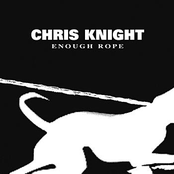 Chris Knight: Enough Rope