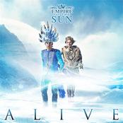 Empire of the Sun: Alive