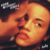 Album cover of Baby, by Born Without Bones
