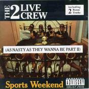 2 Live Crew: Sports Weekend