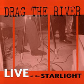 Drag The River: Live At The Starlight